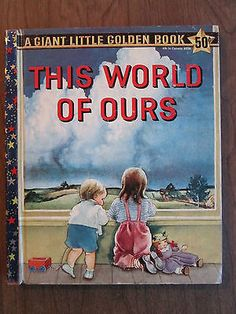 "Vintage Giant Little Golden Book THIS WORLD OF OURS Eloise Wilkin ""A"" 1st ed oop"
