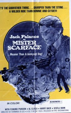 Jack Palance film Mr. Scarface 35m-6301 Jack Palance, Bonnie N Clyde, First Photograph, The Godfather, Classic Movies, New Movies, Tv Series, Stage, Movie Posters