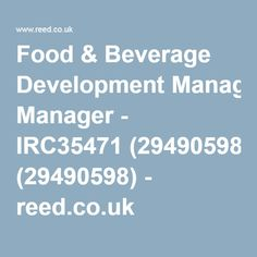 Food & Beverage Development Manager - IRC35471 (29490598) - reed.co.uk