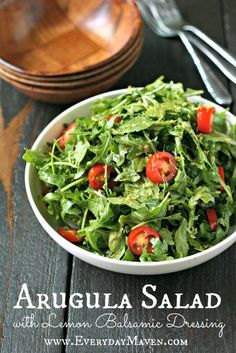 Arugula Salad with Lemon Balsamic Dressing from www.EverydayMaven.com
