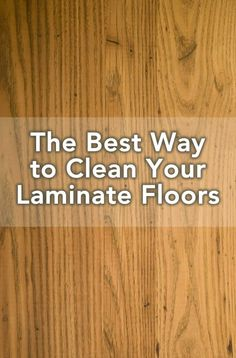 The+Best+Way+to+Clean+Laminate+Floors:+Tired+of+seeing+laminate+floor+streaks?+Check+out+these+tips+for+cleaning+laminate+flooring.+++via+@digitalmomblog