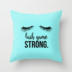Lash Game Strong Throw Pillow