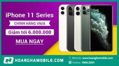 IPHONE 11 SERIES SẬP GIÁ – GIẢM TỚI 5 TRIỆU ĐỒNG #iphone #hoangnammobile #dienthoai #magiamgia Iphone 11