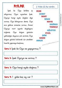OKUMA ANLAMA METNİ – AYLAR AYLAR – Okuma anlama metni Özgün bir çalışma olarak pdf formatında hazırlanmıştır. Sitede bulunan çalışmaları özgün içerik olarak hazırlıyoruz. Bu.. Turkish Lessons, Learn Turkish Language, Primary School, First Grade, Kids And Parenting, Kindergarten, Homeschool, Classroom, Student