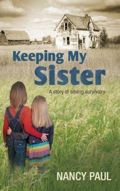 Keeping My Sister: a story of sibling survivalry by Nancy Paul, http://www.amazon.com/dp/B00IIUY9D8/ref=cm_sw_r_pi_dp_x.Ikub0J8YK1Y