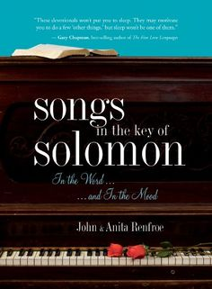 Songs in the Key of Solomon: In the Word and In the Mood by Anita Renfroe http://www.amazon.com/dp/B00B8ST9XW/ref=cm_sw_r_pi_dp_fZvVwb0K9MQA6 - Filled with insights from a real couple on real issues, Songs in the Key of Solomon will get you and your spouse laughing, thinking, sharing, touching, and praying – possibly all during the same reading. Each offering in this devotional is designed to spark connections around issues that matter, so you'll deepen your emotional, spiritual, and…