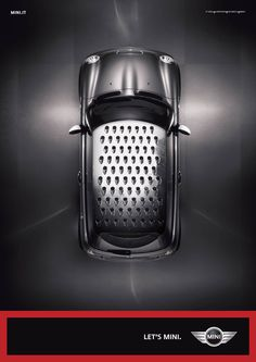 If I can be a grater , I can't definitely good like this MINI Hohohoho :) Car Advertising, Creative Advertising, Mini Coper, Mini Driver, Ad Car, Mini Clubman, Best Ads, Grater, Design Graphique