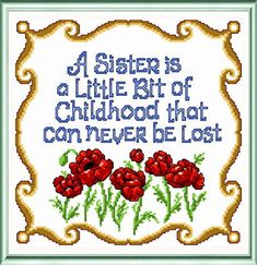 Sister - cross stitch pattern designed by Ursula Michael. Category: Sayings.
