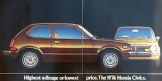 Honda Car Ad - 1976 Honda Civic - Roger's first car...I took my driving test in it, and passed when I was 16. Many moons ago....