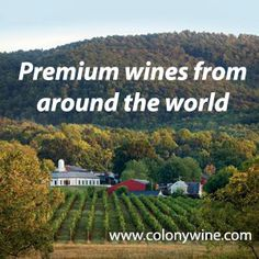 Premium wine club featuring select wines from around the world, delivered to your door at wholesale prices. Satisfaction guaranteed. www.colonywine.com.