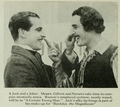 John Gilbert and Ramon Navarro compare moustaches. Photoplay Jul 1926