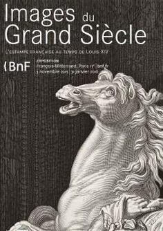 Images du Grand Siècle : l'estampe française au temps de Louis XIV   BNF