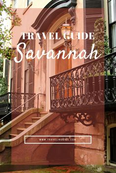 Savannah Travel Guide - Everything you need to know on what to eat, see, and do in Savannah, Georgia! An itinerary for a first-timers visit to this southern city!