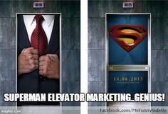 Superman elevator Marketing. Genius!