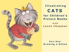 Drawing a Cat: Part 2 - children's book author / illustrator Lynne Chapman, shows you how to draw the kitten character from her book 'Baby Can Bounce!'. Starting with simple shapes, she builds up the pencil drawing step by step, talking you through what she is doing as she goes along.  lynnechapman.co.uk lynnechapman.blogspot.co.uk