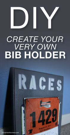 DO IT YOURSELF: Create and design your very own bib holder (and medal display). A step-by-step tutorial.