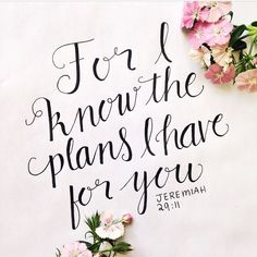 Plans to give you HOPE & a FUTURE. -Jeremiah 29:11