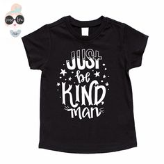 Trendy Kids Shirt- Kindness Shirt, Just Be Kind, Toddler t-shirt, Trendy kids clothes, Hipster kids clothes, child t-shirt, Graphic Tee by ShopHappyLifeTees on Etsy https://www.etsy.com/listing/463419540/trendy-kids-shirt-kindness-shirt-just-be