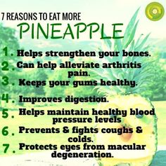 Aside from their delicious taste, this tropical fruit with it's spiky green leaves and rugged, golden skin is, in fact, a collection of multiple fruits, and a powerhouse of health benefits! Here are 7 reasons why you should enjoy pineapple regularly: