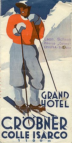 Why can't we still wear clothes like this to ski?! vintage ski - Grand Hotel Gröbner - Colle Isarco, 1937