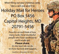 "Holiday Mail for Heroes | ""PLEASE remember to do this as you address your personal Holiday cards!"" -LJ  Give out these instead of parting gifts."