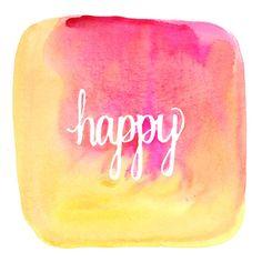 9x9 Art Print - Happy - Watercolor Quote
