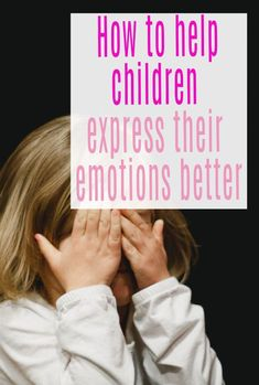 How to support kids with their emotions and help them be better at expressing thier feelings. It is so healthy to name feelings and encouraging our children towards emotional literacy is great for their emotional health and wellbeing. Here are some positive parenting tips on how to do it.  #emotionalliteracy #kidsfeelings #positiveparenting