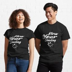 New Year Loading - Happy New Year Classic T-Shirt