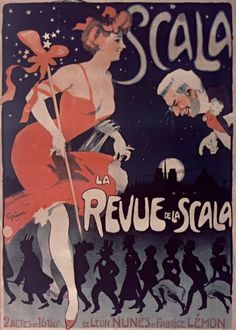 Poster by Jules-Alexandre Grün (1868-1938), 1905, Scala, La Revue de la Scala, Paris. #Music_hall