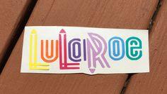 Lularoe inspired Decal- Lularoe car decal, Lularoe decal, Lularoe, Lularoe obsessed, Lularoe consultant, Lularoe leggings by Notyourmommasvinyl on Etsy