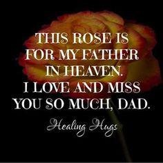 Rose Dad Heaven