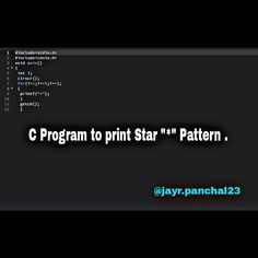 """C Program to print star """"*"""" Pattern. Computer Programming Languages, C Programming, Learn Computer Coding, Computer Science, Electronics Projects, Information Technology, Star Patterns, Fall 2018, Slogan"""