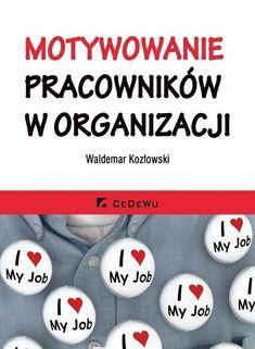 MOTYWOWANIE PRACOWNIKÓW W ORGANIZACJI (7159158431) - Allegro.pl - Więcej niż aukcje.