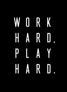 Work Hard Play Hard Black Art Print