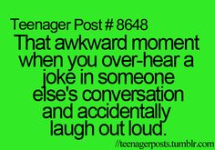 That awkward moment... Yup, done this before