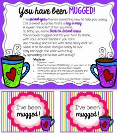 You have been Mugged.  A hug in a mug!  Share the love with your team.