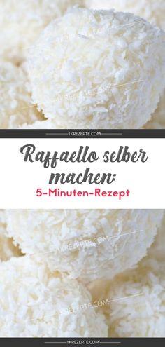 Make raffaello yourself: Raffaello selber machen: Make raffaello yourself: recipe - Food N, Food And Drink, 5 Minute Meals, Sweet Cakes, Fun Desserts, Winter Desserts, Fudge, Petra, Food To Make