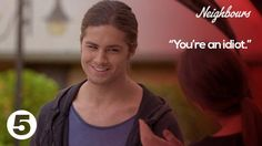 You can get away with that kind of talk if you say it with a smile.  #Neighbours