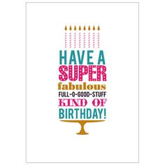 have a super fabulous birthday card