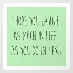 Laughing While Texting Art Print by Moon Crop | Society6