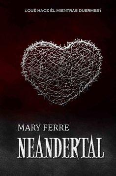NEANDERTAL #1 - SERIE NEANDERTAL, MARY FERRE http://bookadictas.blogspot.com/2014/10/neandertal-1-serie-neandertal-mary-ferre.html