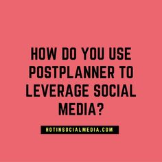 Post Planner: How Do You Use PostPlanner To Leverage Social Media? Marketing Plan, Social Media Marketing, Social Media Scheduling Tools, How To Get Followers, Promote Your Business, Facebook Sign Up, Business Women, How To Plan, Blogging