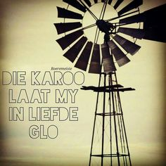 Karoo♡ Afrikaanse Quotes, Wind Mills, Silhouette Cameo Projects, Wall Hangings, Color Splash, Boards, Inspirational Quotes, Windmills, Wall Tapestries