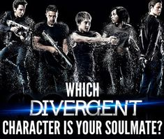 "Which ""Divergent"" Character Is Your Soulmate? You got: Tris Like Tris, you're not one to seek out the spotlight, but you find yourself in it anyway. Your peers see you as a leader whether you like it or not, and your advice means a lot to them. You're strong, smart, independent, and exactly what Tris needs in her life."