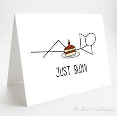 Hey, I found this really awesome Etsy listing at https://www.etsy.com/listing/192600087/funny-card-just-blow-boyfriend-card