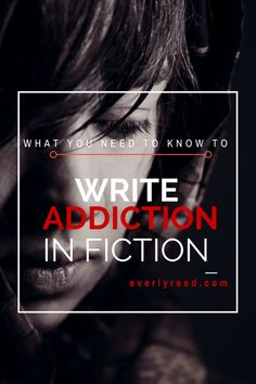 What You Need To Know To Write Alcohol Addiction in Fiction – Everly Reed