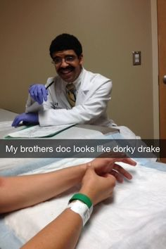 Ladies and gentlemen, Dr. Drake. | This Doctor Looks Exactly Like A Dorky Drake