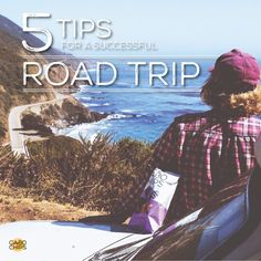 5 Tips For A Successful Road Trip — Cabo Chips · Taste The Experience