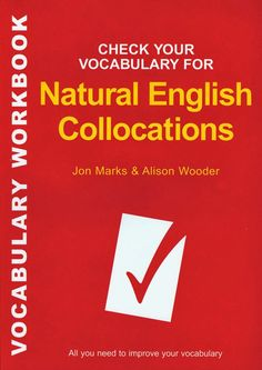Check Your Vocabulary for Natural English Collocations | Bookz Ebookz
