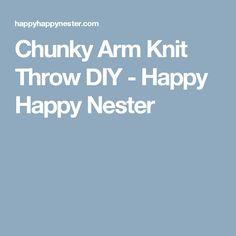 Chunky Arm Knit Throw DIY - Happy Happy Nester